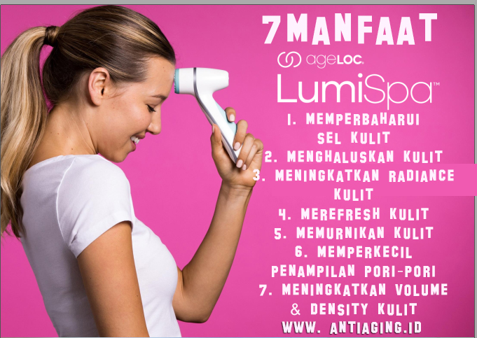 Ageloc lumispa 7 manfaat indonesia
